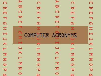Computer Acronyms
