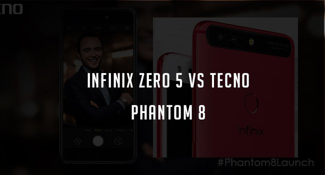 infinix zero 5 vs tecno phantom 8