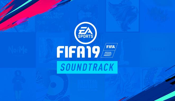 fifa 19 soundtrack download
