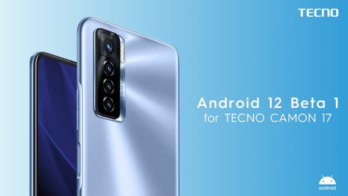 Android 12 beta on Camon 17